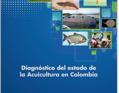 Diagnóstico del Estado de la Acuicultura en Colombia